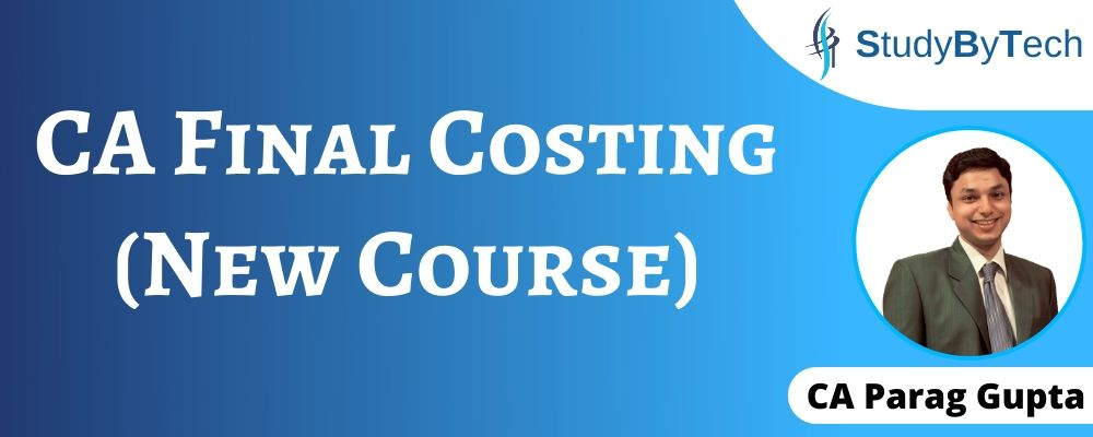 CA Final Costing (New Course)