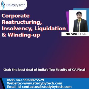 Corporate Restructuring, Insolvency, Liquidation & Winding-up